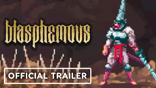 blasphemous   official screaming sinners mode trailer